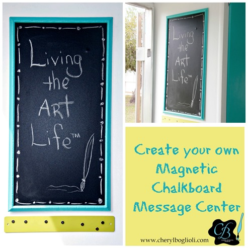Create Your own Magnetic Chalkboard Message Center